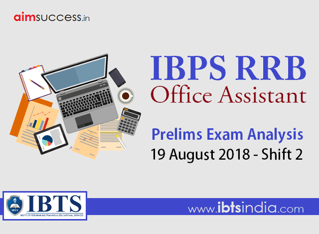 IBPS RRB Office Assistant Prelims Exam Analysis: 19 August 2018 - Shift 2