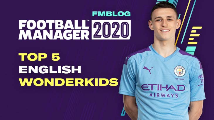 FM20 Top 5 English Wonderkids