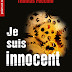 Je suis innocent de Thomas Fecchio
