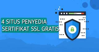 4 Situs Penyedia Sertifikat SSL (HTTPS) Terbaik Untuk Blog Gratis Terbaru
