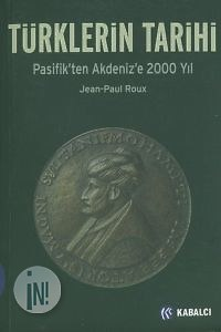 Jean Paul Roux - Pasifikten Akdenize Türkler