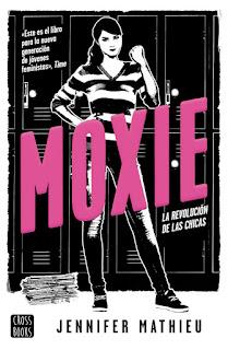 Moxie [Jennifer Mathieu]