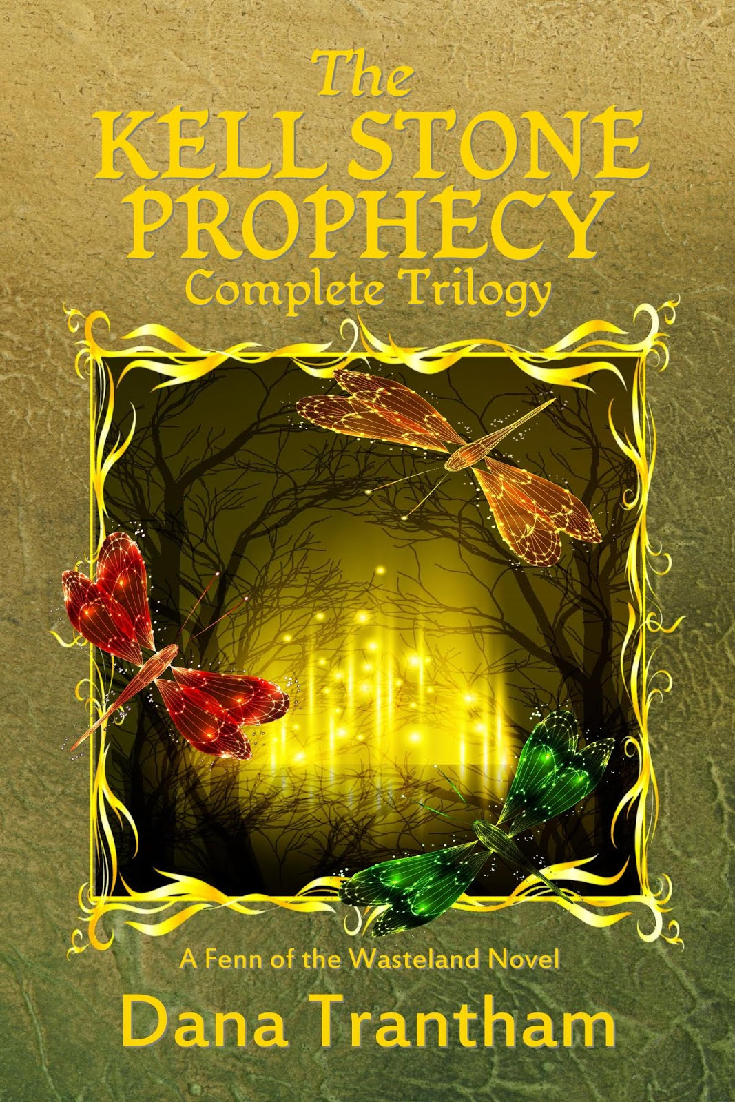 The Kell Stone Prophecy Complete Trilogy