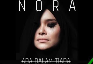 Ada Dalam Tiada - Nora