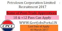 Petroleum Corporation Limited Recruitment 2017 – Trade Apprentices