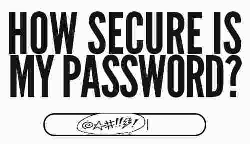 How strong is your password?
