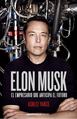 LIBRO - Elon Musk El empresario que anticipa el futuro Ashlee Vance (Peninsula - 14 Junio 2016) BIOGRAFIA | Edición papel & digital ebook kindle Comprar en Amazon España