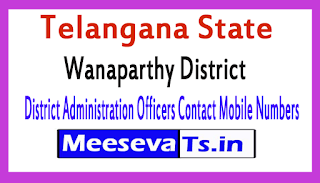 Wanaparthy District Administration Officers Contact Mobile Numbers In Telangana State