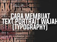 Cara Membuat Text Portrait Pada Wajah (Typography)