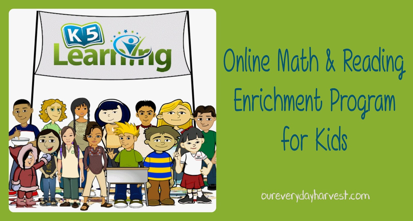 Online Math and Reading Enrichment Program for Kids: K5 Learning Review    Our Everyday Harvest [ 858 x 1600 Pixel ]