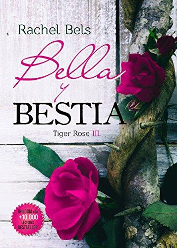 Bella y Bestia (Tiger Rose III) - Rachel Bels (Rom)     51w6tFZzibL