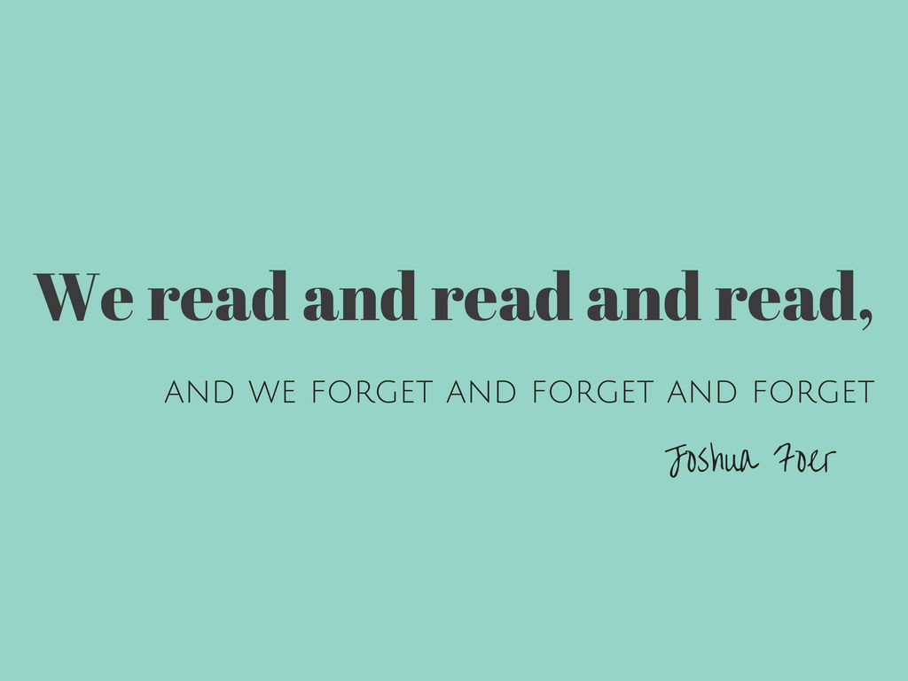 Joshua Foer on reading and forgetting