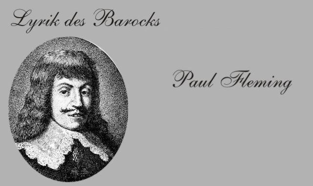 Gedichte Und Zitate Fur Alle Dichter Des Barock Paul Fleming