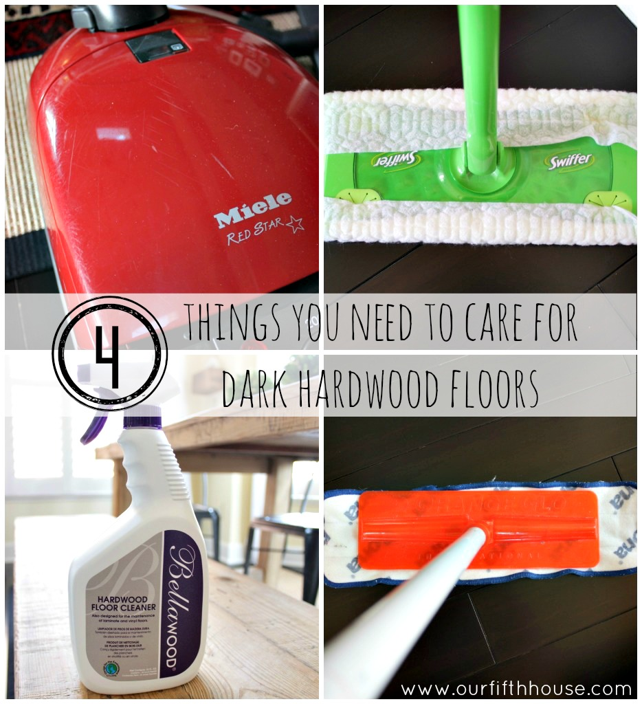 How to clean dark wood floors our fifth house for Things you need for a house
