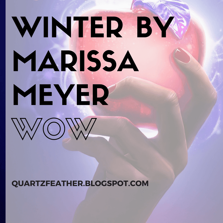 Winter by Marissa Meyer WOW