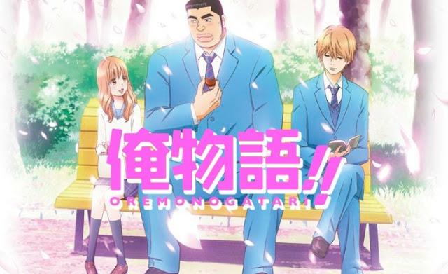 Ore Monogatari - Anime Romance Comedy