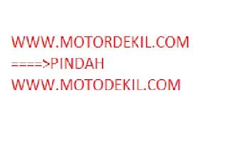 motordekil.com pindah ke motodekil.com