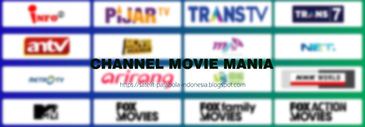 Channel Movie Mania di Parabola Topas TV Terbaru
