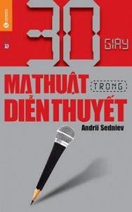 30 Giây Ma Thuật Trong Diễn Thuyết - Andrii Sedniev