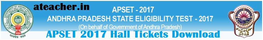 apset.net.in AP SET 2017 Hall Tickets Download,Andhra Pradesh State Eligibility Test Admit Cards