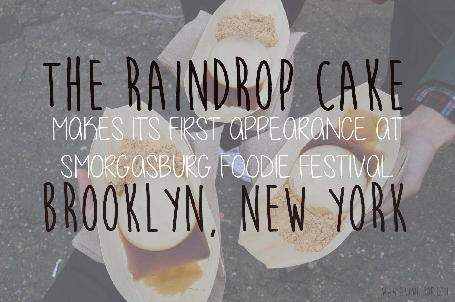 RAIN...DROP IT LIKE IT'S HOT? THE RAINDROP CAKE DEBUTS IN BROOKLYN, NEW YORK!