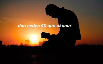 dua neden 40 gün okunur