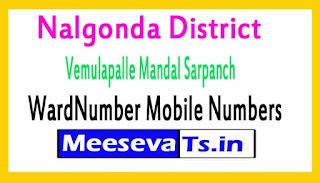 Vemulapalle Mandal Sarpanch WardNumber Mobile Numbers List Part I Nalgonda District in Telangana State