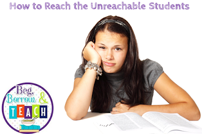 "How to Reach the ""Unreachable"" Students"