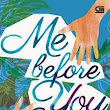 Me Before You  | Koleksi Buku dan Ebook