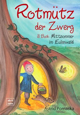 Mittsommer im Eulenwald, Zwergengeschichten, Tiergeschichten, Gute-Nacht-Geschichten