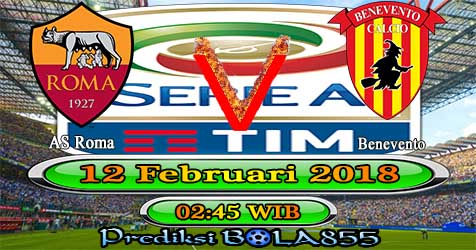 Prediksi Bola855 AS Roma vs Benevento 12 Februari 2018