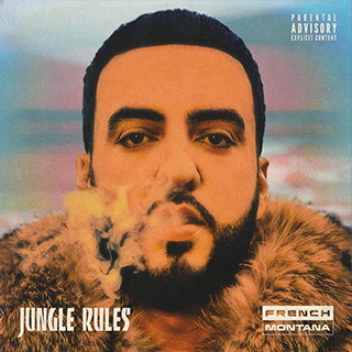 """FRENCH MONTANA Releases Album """"Jungle Rules"""" (Coke Boys Music/ Bad Boy Entertainment/ Epic Records)"""
