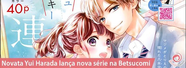 Novata Yui Harada lança novo mangá na Betsucomi