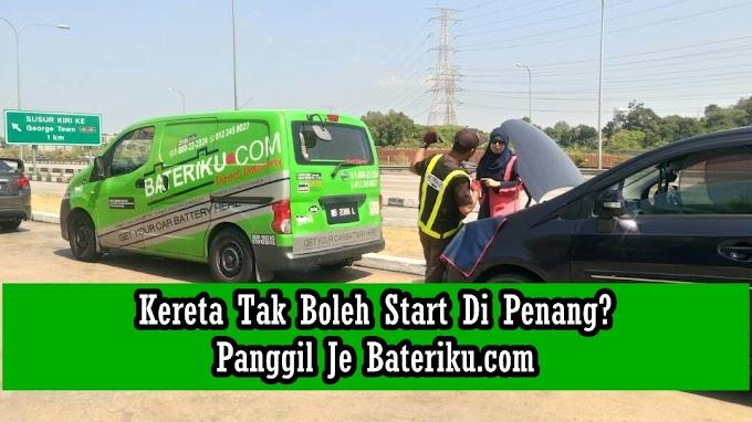 Kereta Tak Boleh Start Di Penang? Panggil Je Bateriku.com