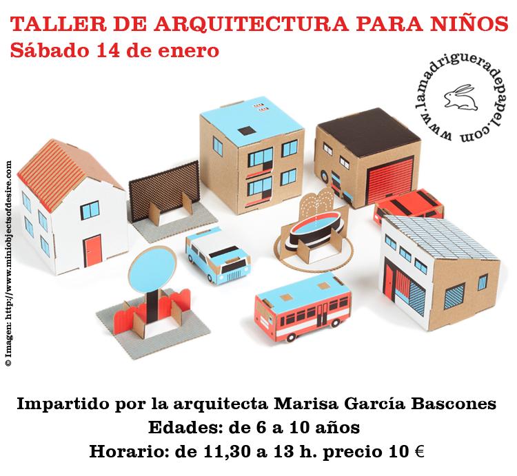 la madriguera de papel taller de arquitectura para ni os
