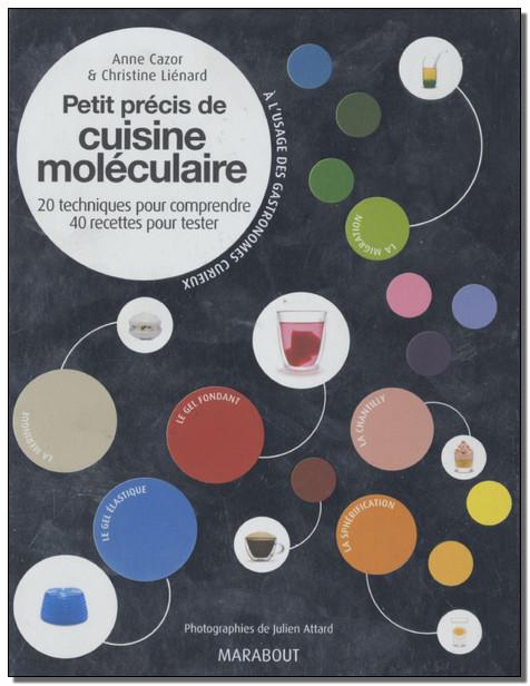 Cuisine moléculaire (Petit précis) - Anne Cazor [UL]
