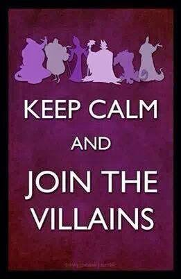 Keep Calm Join the Villains