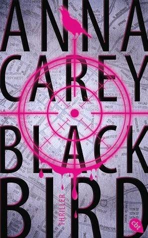 http://lielan-reads.blogspot.de/2015/03/anna-carey-blackbird.html
