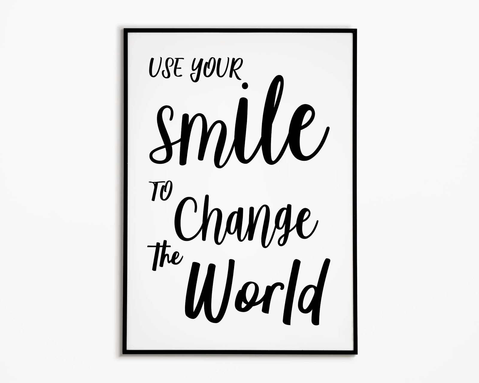 photo regarding Printable Smile identified as Employ the service of Your Smile in direction of Difference the Worldwide Printable Wall Artwork