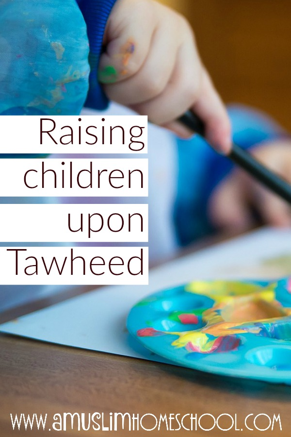 raising children upon tawheed