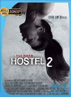 Hostel 2 (2007) HD [1080p] latino [GoogleDrive] DizonHD