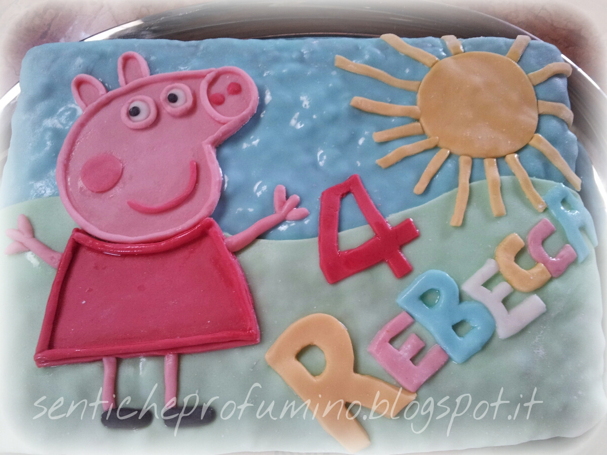 La Torta Di Peppa Pig Per I 4 Anni Della Mia Bambina Senti Che