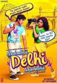 Mumbai Delhi Mumbai Full Movie Download 300MB