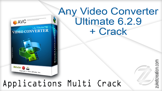 Any Video Converter Ultimate 6.2.9 + Crack
