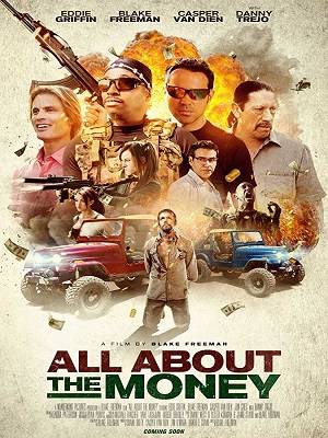 All About the Money (2017) Movie 720p WEB-DL 700mb