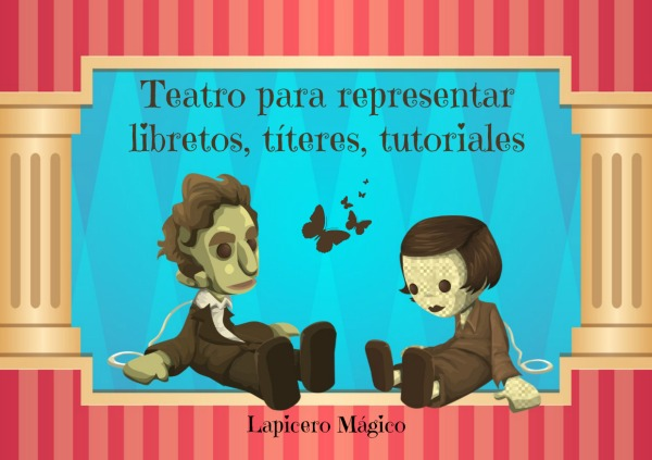 Lapicero Mágico Teatro Para Representar