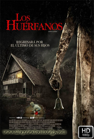 Los Huerfanos [1080p] [Latino-Indonesio] [MEGA]