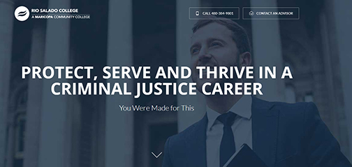 snapshot of web landing page, featuring a young, male professional on courthouse steps.  Text: Protect, Serve and Thrive in a Criminal Justice Career.  You Were Made for This!