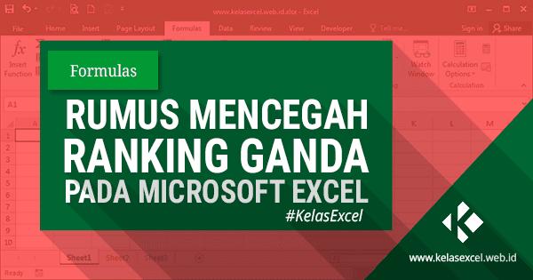 Mencegah Duplikat Ranking atau Ranking Ganda Pada Microsoft Excel