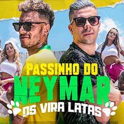 Baixar Música Passinho Do Neymar - Os Vira Latas Mp3